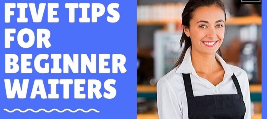 Consigli per fare il cameriere senza esperienza